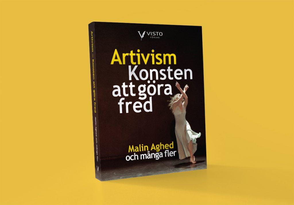 Artivism - konsten att göra fred bok